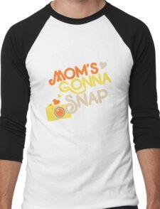 Mom's gonna SNAP Men's Baseball ¾ T-Shirt