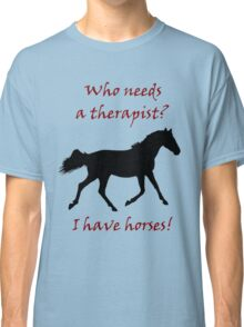 Therapy & Horse T-Shirt & Hoodies Classic T-Shirt