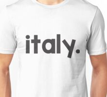 Italy Font Unisex T-Shirt