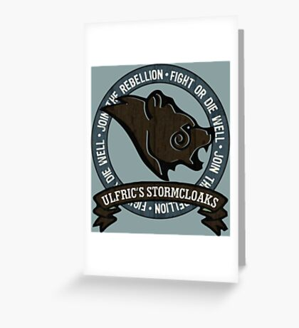 Join the Stormcloak Rebellion Greeting Card