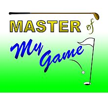 Master of My Game - Golf Photographic Print