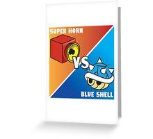 Super horn vs Blue Shell 2 Greeting Card