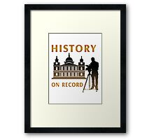History On Record Framed Print