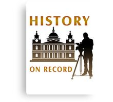 History On Record Canvas Print