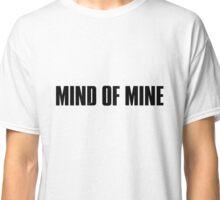 Mind Of Mine - Black Text Classic T-Shirt