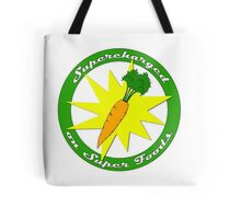 Supercharged on Super Foods Vegan and Vegetarian design (no background) Tote Bag