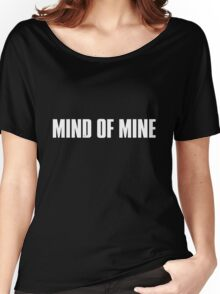 Mind Of Mine - White Text Women's Relaxed Fit T-Shirt