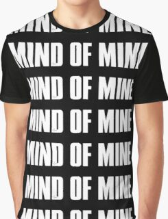 Mind Of Mine - White Text Graphic T-Shirt