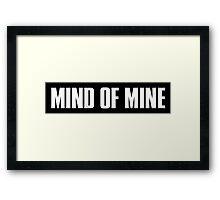 Mind Of Mine - White Text Framed Print
