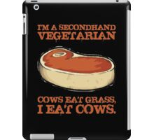 I'm A Second Hand Vegetarian iPad Case/Skin