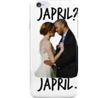 Japril? Japril. iPhone Case/Skin