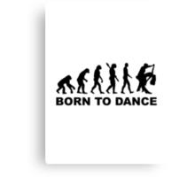 Evolution dancing born to dance Canvas Print