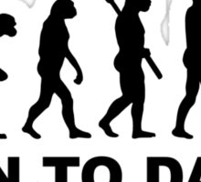 Evolution dancing born to dance Sticker