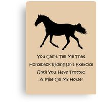 Horse & Exercise T-Shirts and Hoodies Canvas Print
