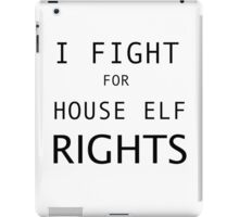 HOUSE ELF RIGHTS iPad Case/Skin