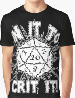 In It To Crit It! Graphic T-Shirt