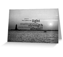 Psalm 27 Lord is My Light Greeting Card