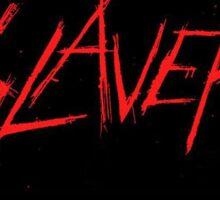 Slaver life Sticker