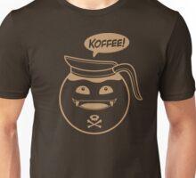 KOFFEE! Unisex T-Shirt