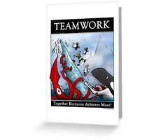 Teamwork Inspirational Poster Greeting Card