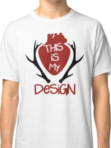 Hannibal - This Is My Design Classic T-Shirt