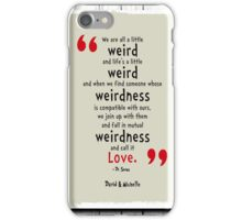 Dr. Seuss Quote iPhone Case/Skin
