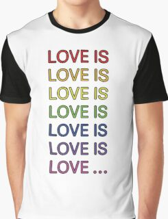Love is... Graphic T-Shirt