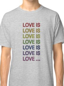 Love is... Classic T-Shirt