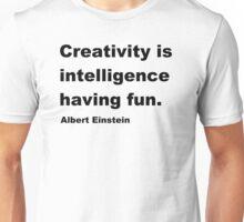 Intelligence Having Fun Unisex T-Shirt