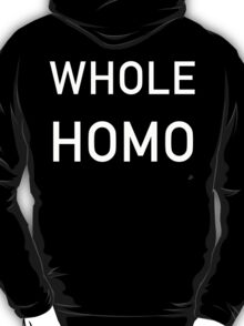 Whole Homo White Text T-Shirt