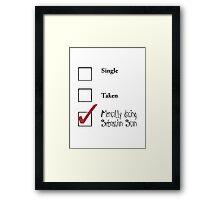Single/taken/mentally dating Sebastian Stan design :) Framed Print