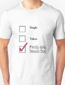 Single/taken/mentally dating Sebastian Stan design :) Unisex T-Shirt