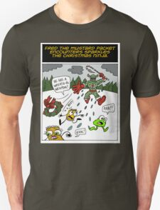 Fred the Mustard Packet Encounters Sparkles the Christmas Ninja. Unisex T-Shirt