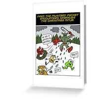 Fred the Mustard Packet Encounters Sparkles the Christmas Ninja. Greeting Card