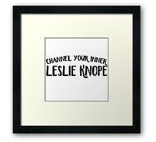 Channel Your Inner Leslie Knope  Framed Print