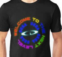 Welcome To The Next Level Unisex T-Shirt