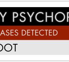 A Perky Psychopath Sticker
