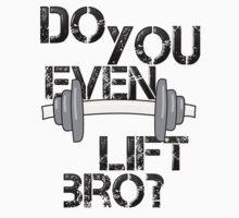 Do You Even Lift Bro? One Piece - Short Sleeve