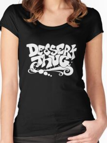 Dessert Thug : white letters Women's Fitted Scoop T-Shirt