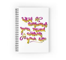 Positive thoughts, positive life Spiral Notebook