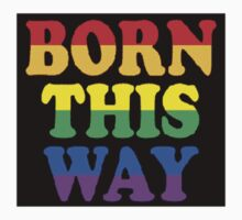 Born this Way Kids Clothes