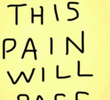 this pain will pass flower Sticker