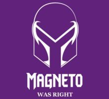 Magneto Was Right by dansLesprit