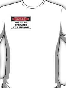 Danger Sign parody T-Shirt