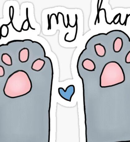 Hold my hand kitten paws Sticker
