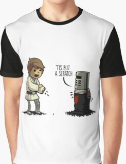 'Tis but a scratch Graphic T-Shirt