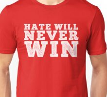 Hate will never win Unisex T-Shirt