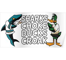 Sharks Choke and Ducks Croak - Light Poster