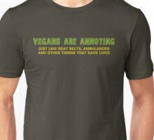 Vegans, Annoying? Unisex T-Shirt