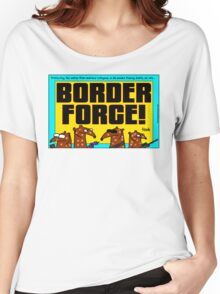 Border Force! Women's Relaxed Fit T-Shirt